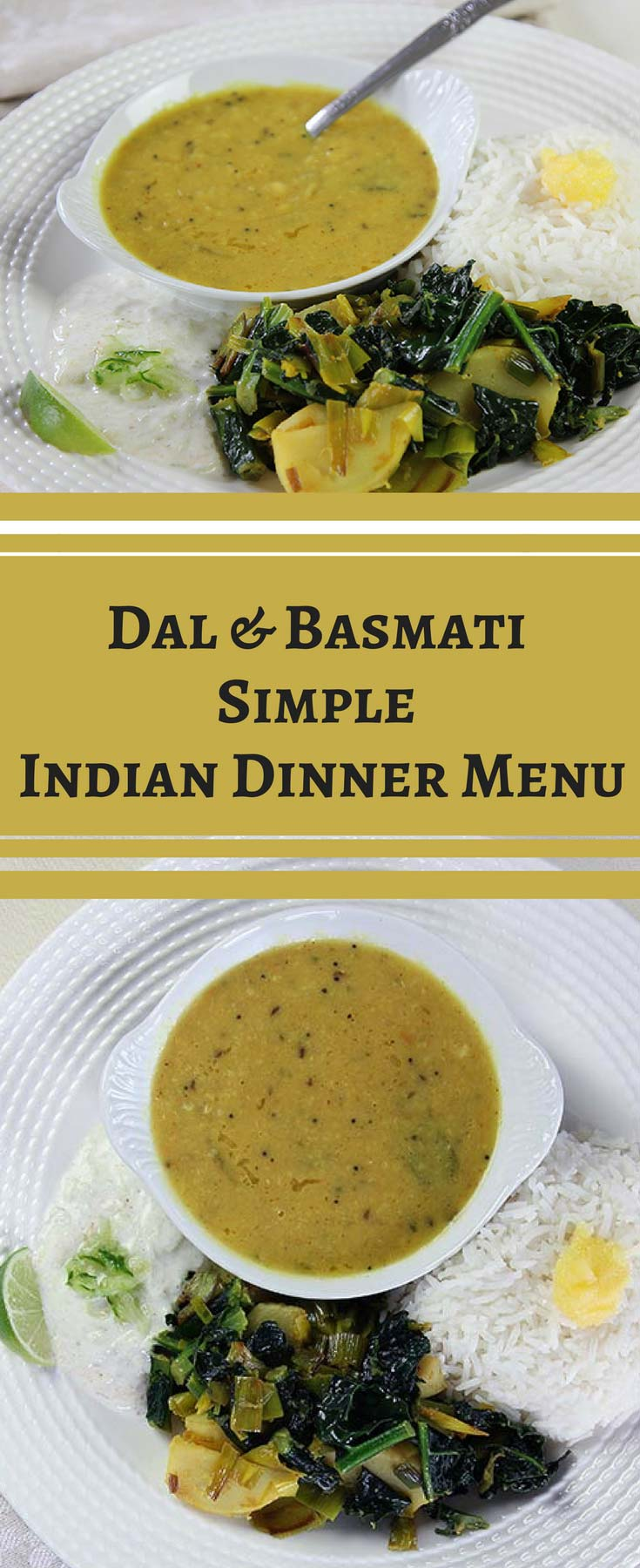 Simple indian dinner menu dal and basmati rice buttered veg this vegetarian indian dinner recipefeaturing dal and basmati rice with a vegetable side forumfinder Gallery